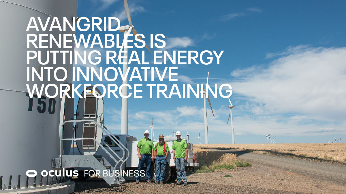 Learn how @AvangridRen — a leading provider of renewable energy in the United States — used #VR to create simulations for over 25 wind turbine models to train new technicians quickly and safely: