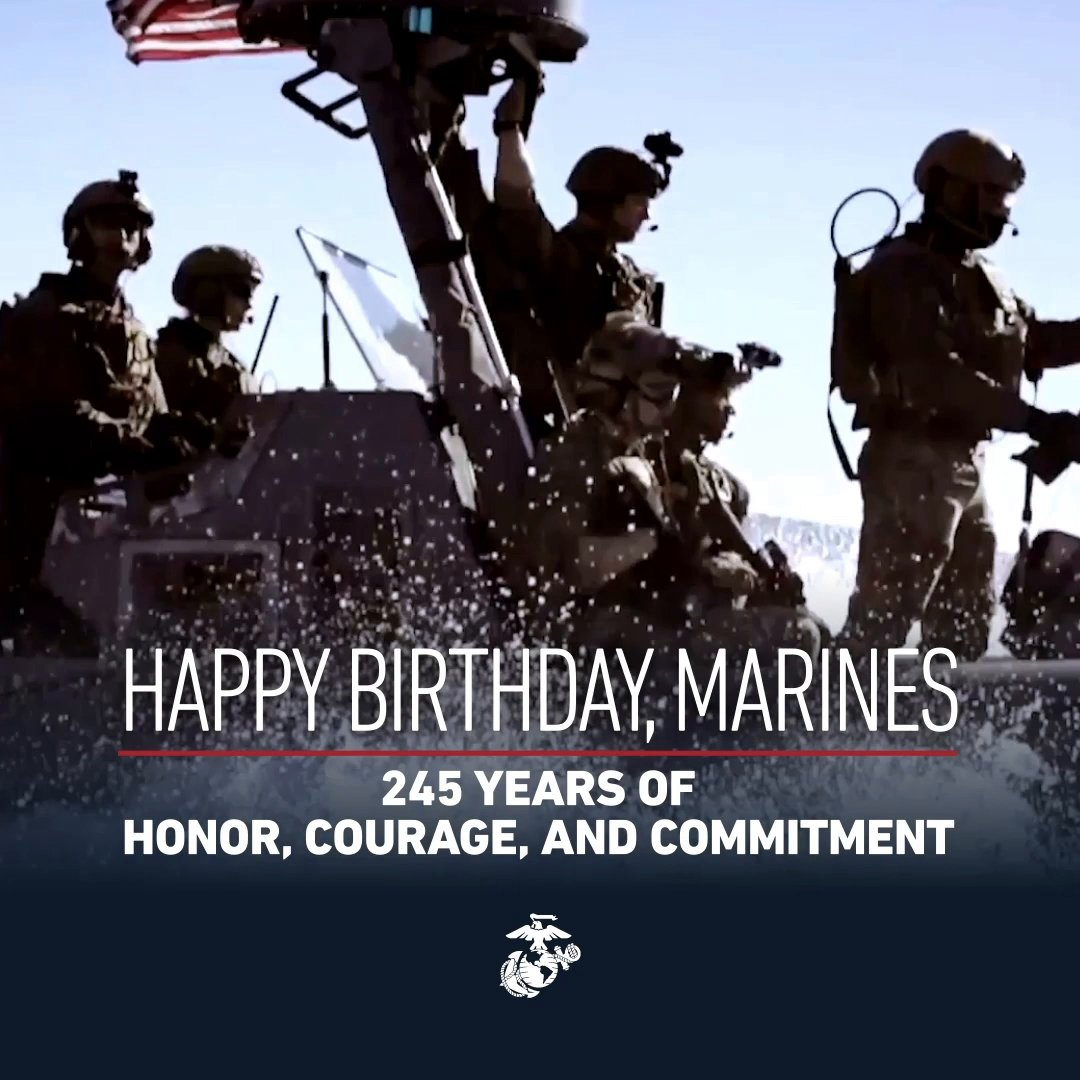 245 Years of Honor, Courage and Commitment  Today, we remember the service and sacrifice of all Marines, and honor the legacy passed down through generations. #HappyBirthdayMarines!