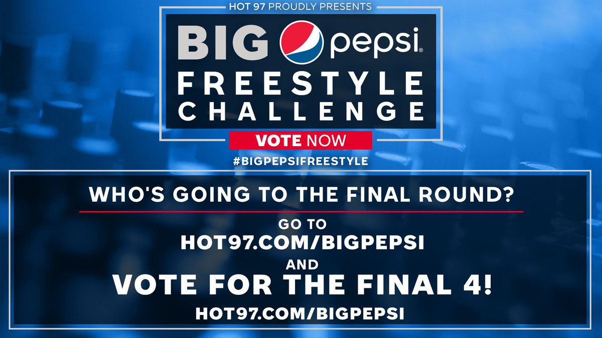 We're getting down to the final four! Cast your #BIGPepsiFreestyle challenge vote and send your fave to the final round. @HOT97