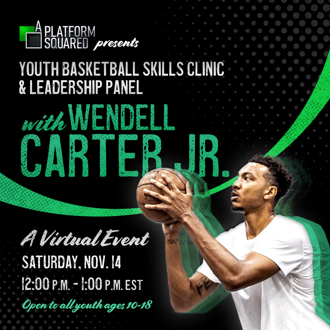 Join @wendellcarter34 and A Platform Squared this Saturday, 11/14 from 12 - 1 pm ET for our first event! This virtual basketball skills clinic will be led by our founder Wendell and will also feature a leadership panel. Open to youth 10-18. Register now: