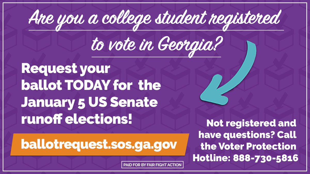 GEORGIA STUDENTS: The January 5 runoff election for Georgia's two U.S. Senate seats is fast approaching. Request your ballot today! #gapol