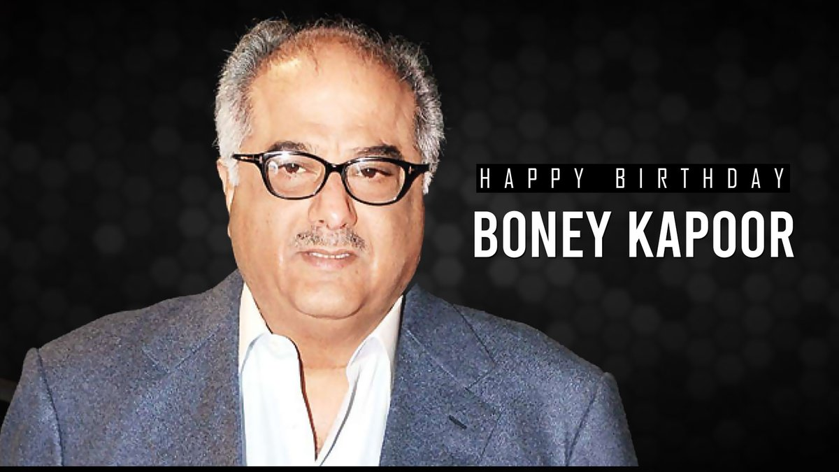 Here's wishing ace Producer, @BoneyKapoor a very Happy Birthday & a great year ahead! 🙏🏻  #HappyBirthdayBoneyKapoor #BoneyKapoor