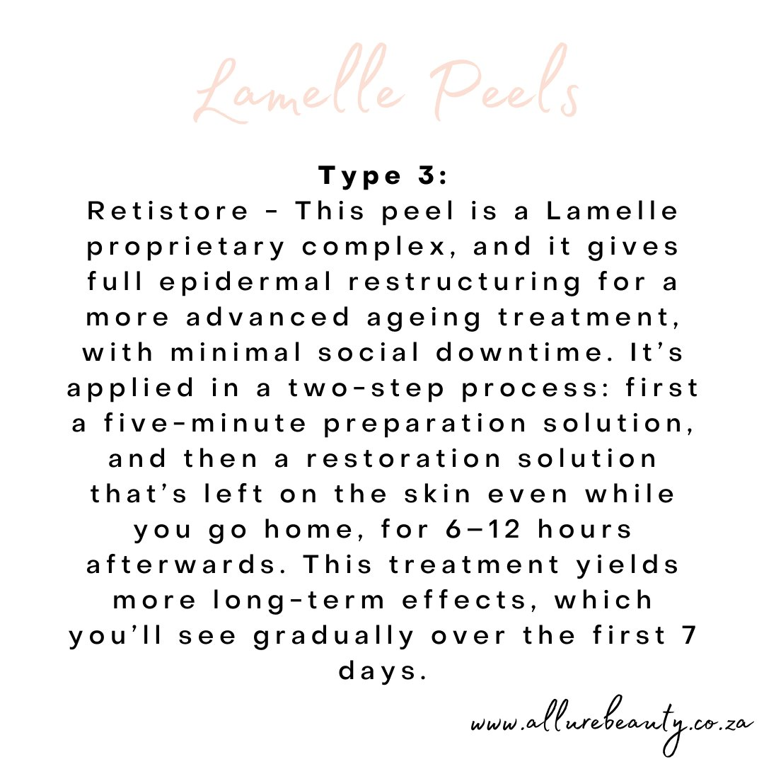 🌟 #LAMELLERSA #CHEMICALPEELS 🌟 . Hi Allure Beauties, . TYPE 3: . #Retistore: . This peel is a #Lamelle proprietary complex, and it gives full epidermal restructuring for a more advanced ageing treatment, with minimal social downtime. I