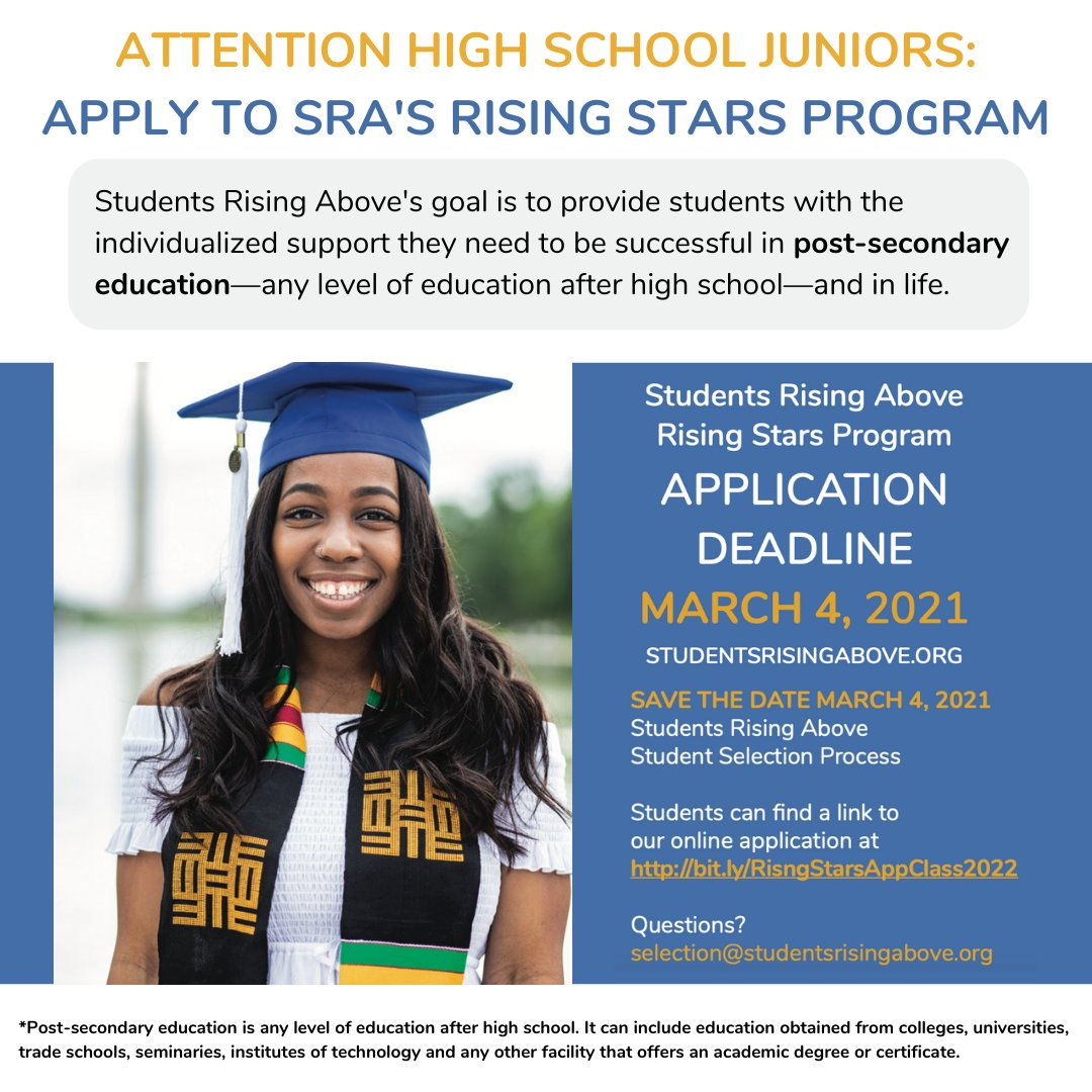 Spread the word!  High School Juniors👋Apply to the Students Rising Above Rising Stars Program. SRA provides students with support they need to be successful in post-secondary education—any level of education after high school—and in life.   Apply here ➡️ https://t.co/bk72T3HOFt https://t.co/PWlCSdnjH3