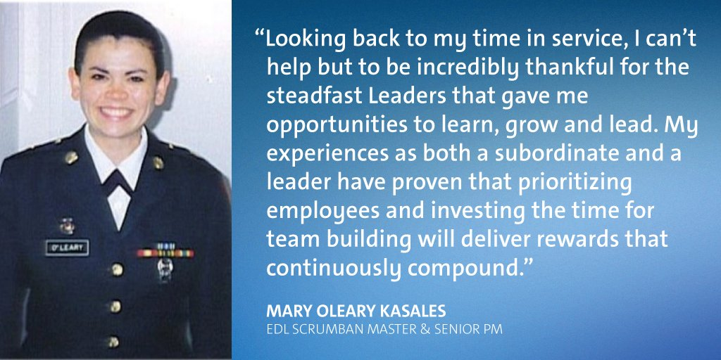 Sergeant Mary Oleary Kasales believes leadership and team building are the most valuable skills she gained during her time in the US Army. As EDL Scrumban Master and Senior PM, she utilizes these skills to ensure everyone on her team feels invested in program successes.