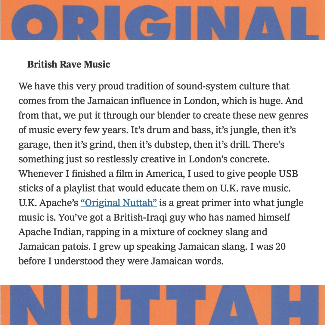 British Rave Music- We have this proud tradition of sound-system culture that comes from the Jamaican influence in London, which is huge. U.K. Apache's 'Original Nuttah' is a great primer into what jungle music is.