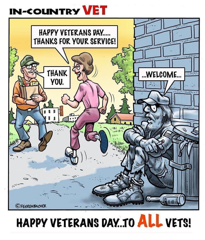 Don't forget about the Veteran who are not as fortunate as some of us. It's their day as well. #VeteransDay2020