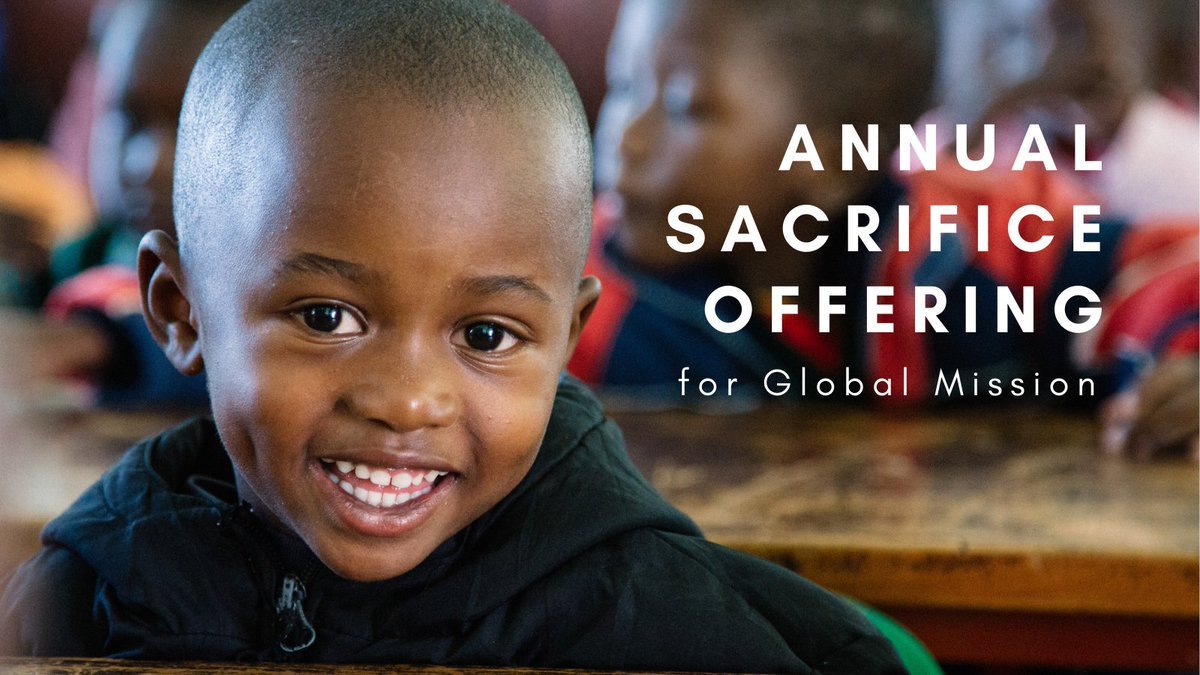 When you give to the #AnnualSacrificeOffering on Nov 14, you make it possible for frontline mission workers to enter the most difficult unreached areas around the world.  #GlobalMission