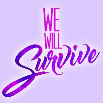 We Will Su͏r͏v͏i͏v͏e