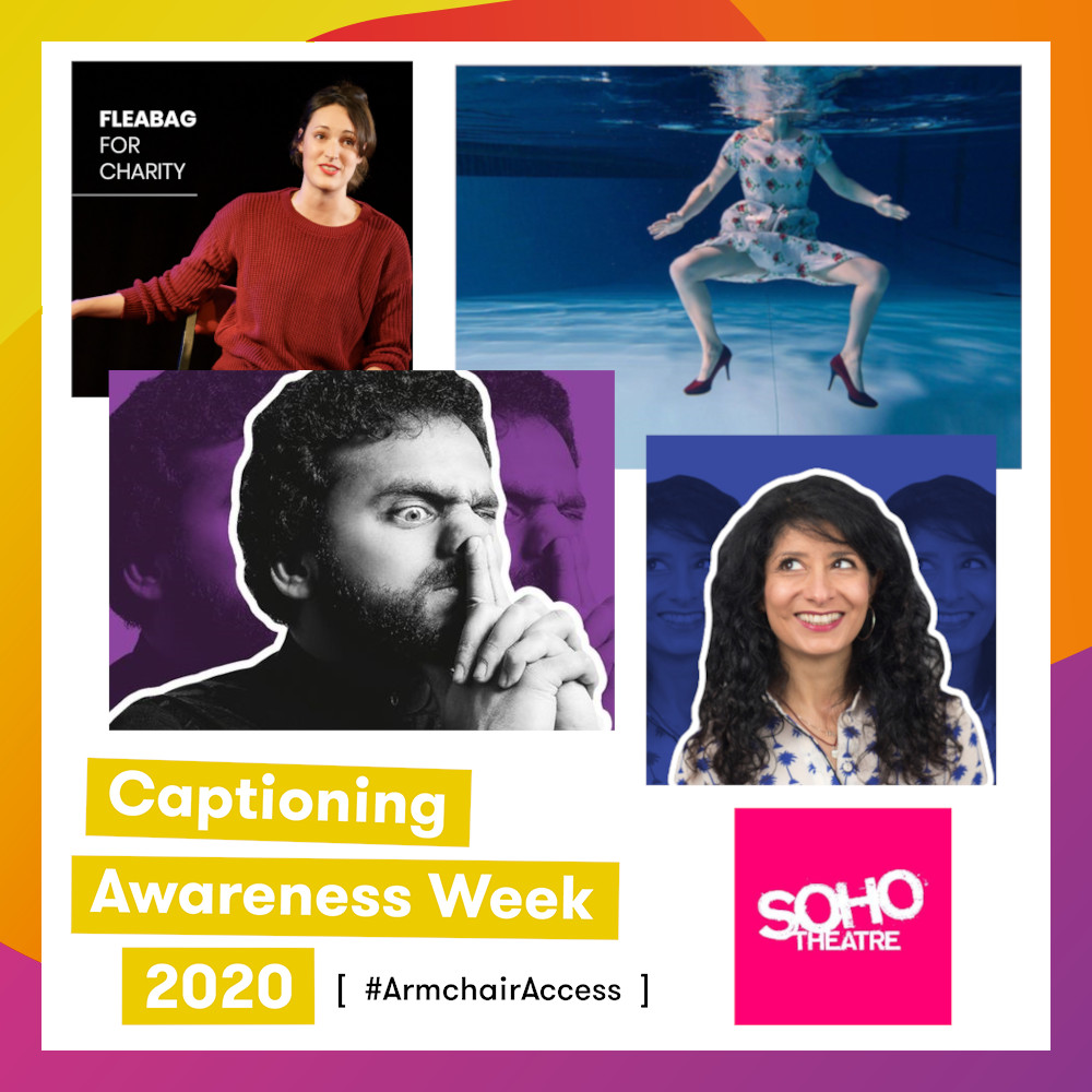 To all the superstars who have committed to #ArmchairAccess over the last few months. A big thanks to our friends at @sohotheatre, who have worked with us to #subtitle their #OnDemand shows.  #CAW2020 #FleabagForCharity #NishKumar #ShappiKorshandi #GoodGirl