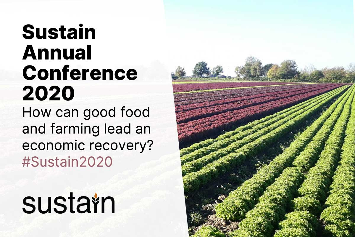 How can good #food & #farming lead the economic recovery?   Join the discussion Weds 9th Dec at #Sustain2020 Annual Conference.   Guest speakers inc. Farming Minister @VictoriaPrentis & National @food_strategy leader @HenryDimbleby.  Register now: https://t.co/bYW11mS18Q
