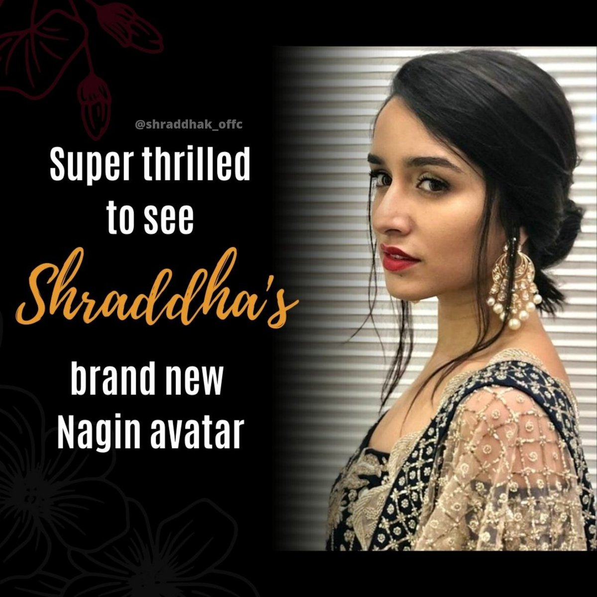 So looking forward to see Shraddha as a Nagin @ShraddhaKapoor . . #ShraddhaAsNagin #ShraddhaKapoor #Nagin