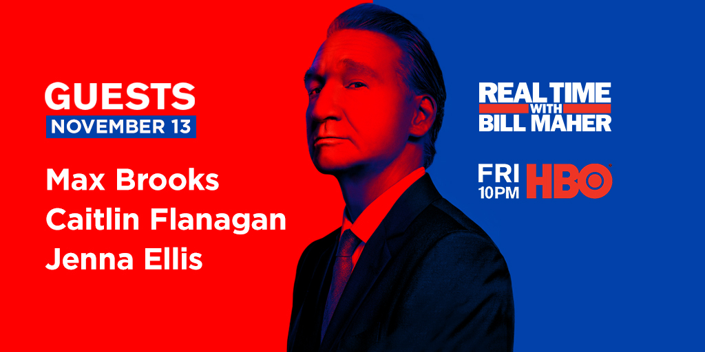 UPDATE: @JennaEllisEsq, @CaitlinPacific + @maxbrooksauthor will now be joining @BillMaher for #RealTime this Friday!