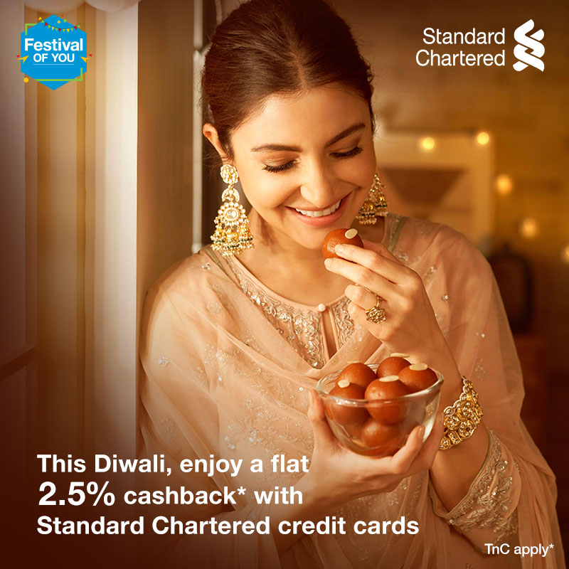 Make this Diwali extra special. Get flat 2.5% cashback* with Standard Chartered credit cards with no max capping on cashback. Offer valid from 12 - 14 November 2020. Celebrate the #FestivalOfYou  *To know more,   #FestiveSeason #StandardChartered