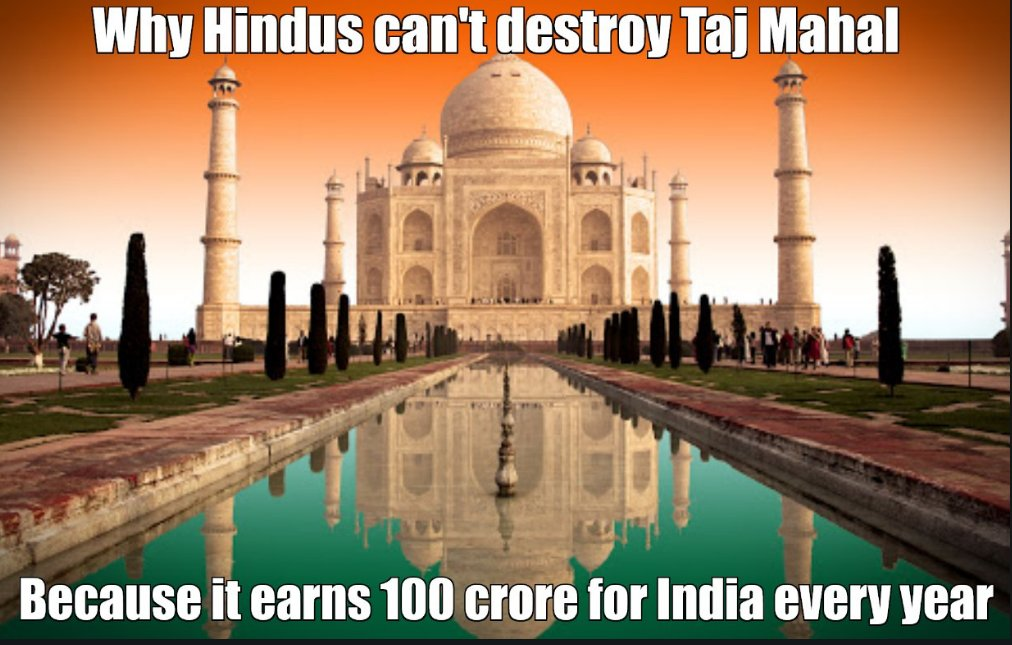 @RahulGandhi Why some Modi type Hindus hate Taj Mahal?  Because leaving all other Muslim countries (Saudi included), this 7th wonder of the world, an Islamic symbol and a UNESCO heritage happens to be in India - A majority Hindu country.  Actually this should be a matter of pride for Indians
