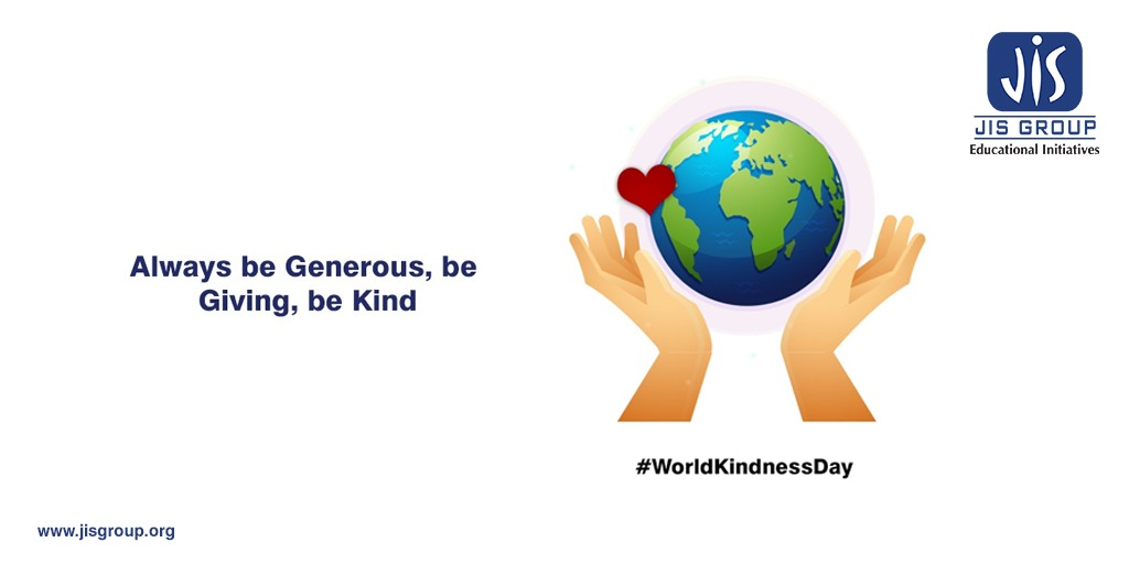 Kindness is the best nourishment for humanity. So, on this World Kindness Day, let us pledge to show a little kindness to everyone who needs it.  #WorldKindnessDay #GiveALittleLove  #SimpleChooseKindness #BrightLights #KindnessDay #JISGroup #FridayThoughts #FridayVibes