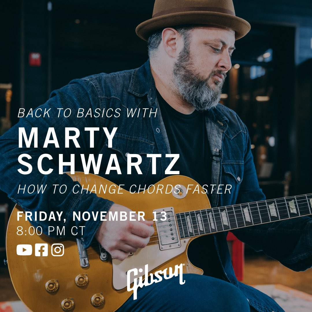 TONIGHT at 8:00pm CT we are going LIVE with @MartySchwartz on Gibson and getting Back To Basics: How To Change Chords Faster. Don't miss it! #gibson