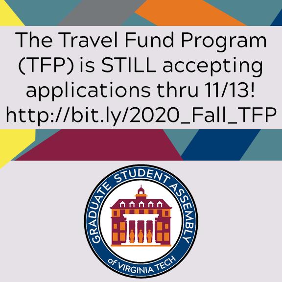 Graduate Student Assembly Of Virginia Tech On Twitter Today Is The Deadline For The Tfp Applications Get Yours In Today Https T Co 8siirrt6hf Roanokegsa Vtgradcommunity Vtgradschdc Vtgsadc Https T Co Hz6v4oenco