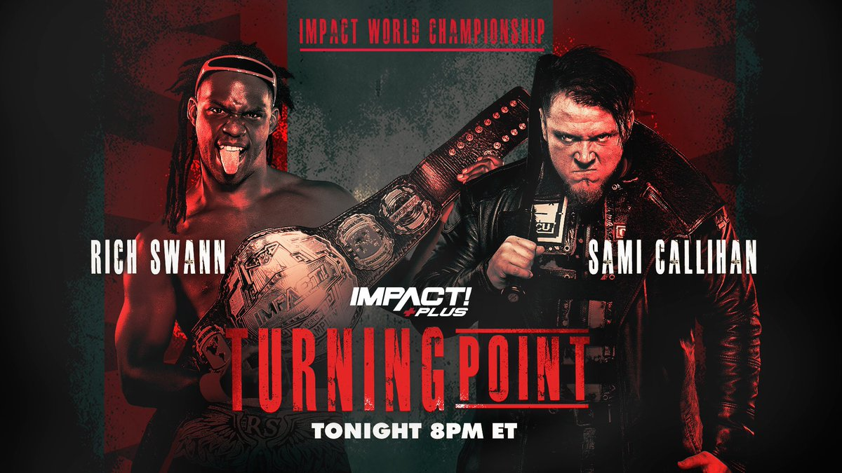"""Impact's """"Turning Point"""" Results: Sami Callihan Challenges Rich Swann, Two New Champions Crowned"""