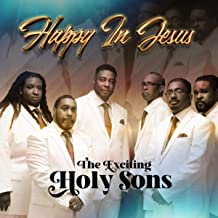 #Ad: Download the single Happy In Jesus from the sensational, foot stomping gospel artist The Exciting Holy Sons! Available at   #theholysons1