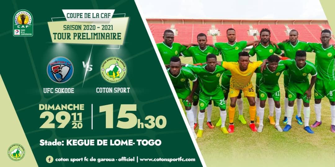 #MATCHDAY #TOTALCAFCC 1st Leg  Unisport FC of Sokode (Togo) 🆚 Cotonsport of Garoua (Cameroon)  📆 Sunday, 29 November 2020 ⏲️ 03:30pm  🥅 Kegue Lomé Stadium of Togo  #GoCotonSport