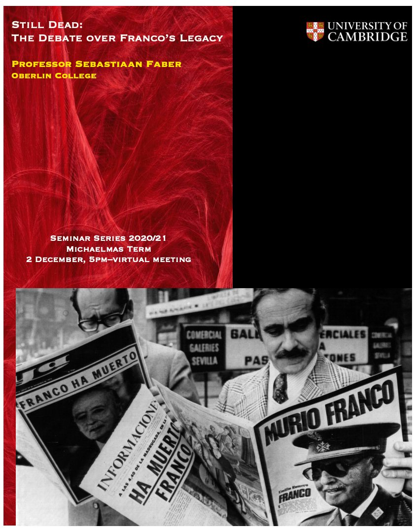 Join @Cambridge_Uni Department of Spanish and Portuguese seminar on Franco's legacy in Spain 2 December 5pm (UK time) cam-ac-uk.zoom.us/meeting/regist…