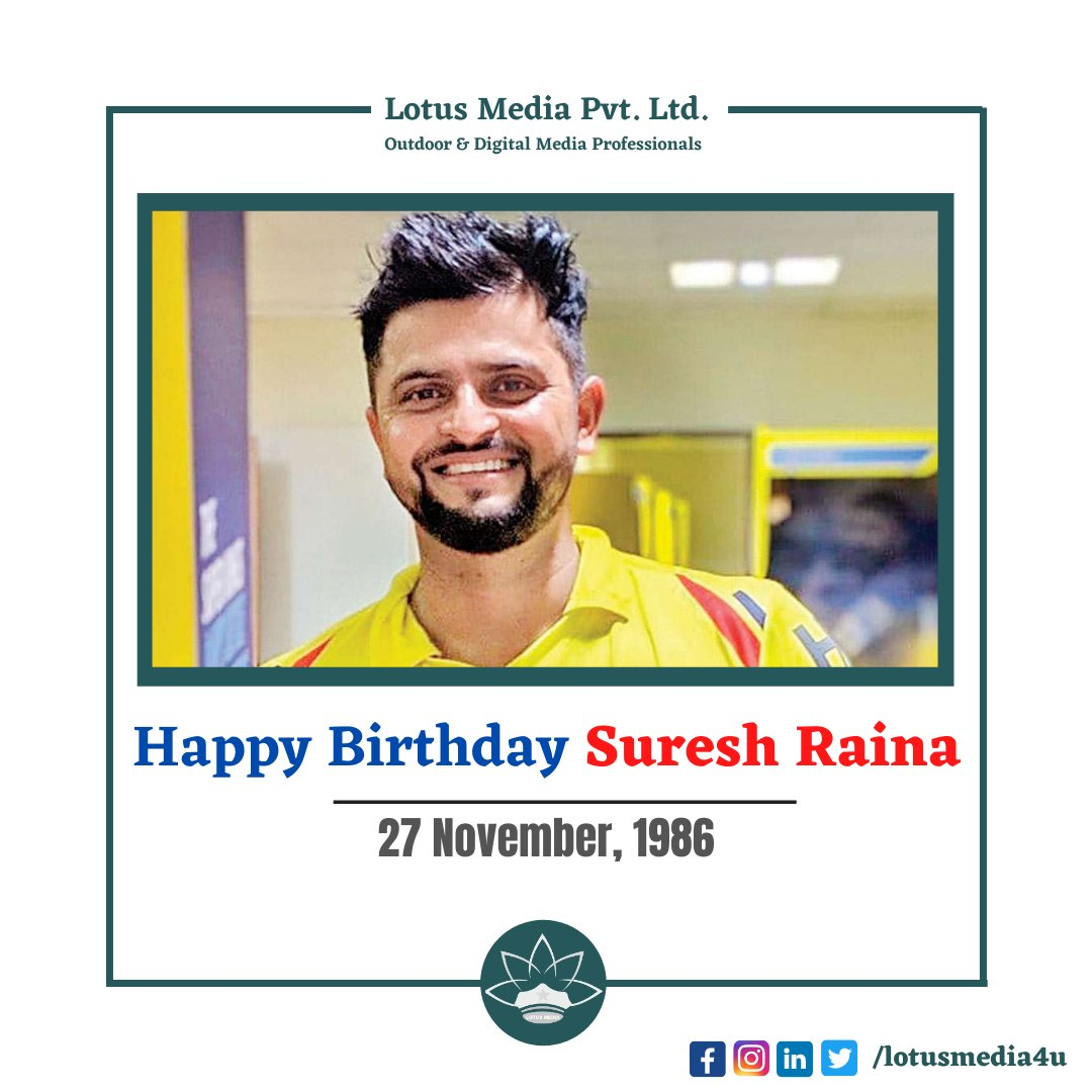 Happy Birthday Suresh Raina . .. #birthday #sureshraina #cricketer #indian #indiancricketer #happybirthday #celebration #27november #lotusmedia #brandcreator #advertisingagency @ImRaina