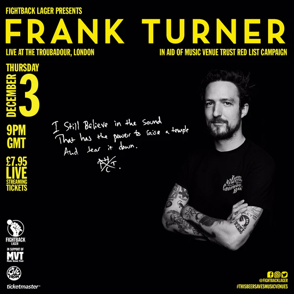 On sale now // @frankturner will be streaming live from @TroubadourLDN on December 3rd, in support of the 30 Grassroots Music Venues in imminent danger of being lost to the Covid-19 crisis. Get your tickets: https://t.co/gdM9nParYL https://t.co/vcEag6smnf