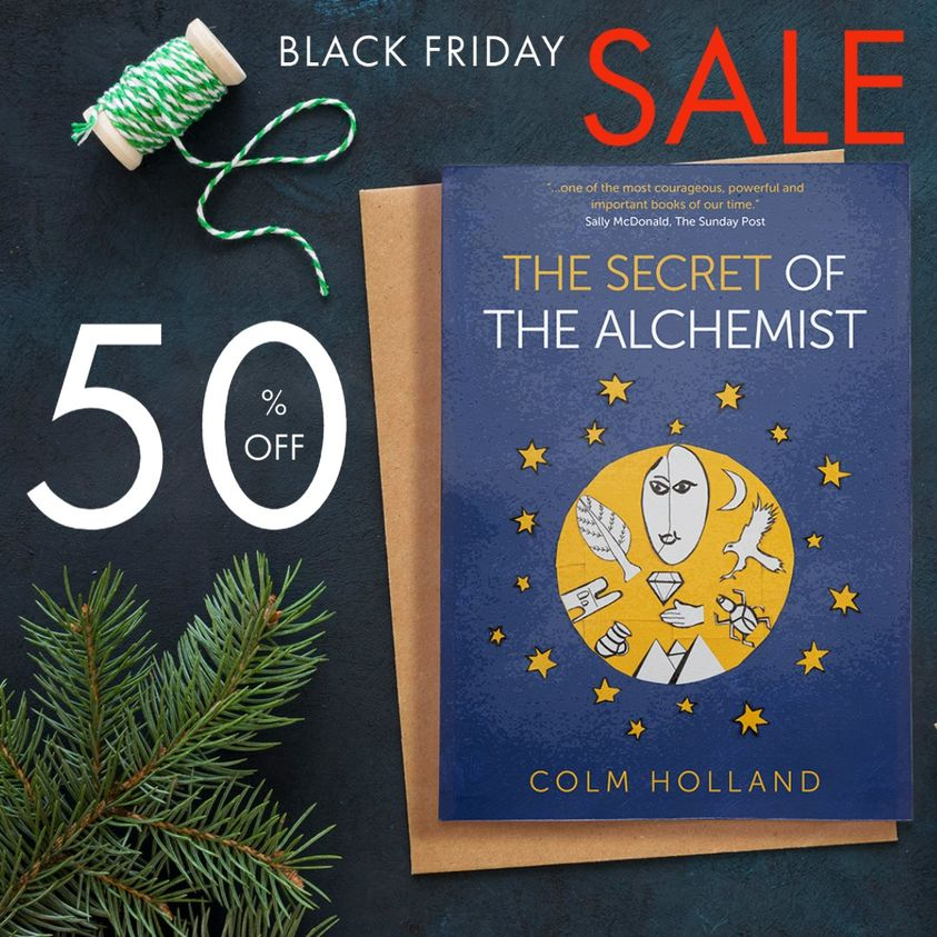 Limited time special offer! Enter into the real magic of the season by ordering a signed copy of The Secret of The Alchemist by Colm Holland in time for the Holidays!  You adore the Alchemist by @paulocoelho, so you'll love this perfect gift! #BlackFriday