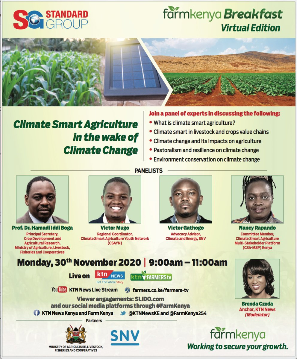 "What's the effect of  #ClimateChange on #CSA? Tune in to the discussion on ""Climate Smart Agriculture in the wake of Climate Change"" on KTN news - Monday 30th November from 9am to 11am. @BiovisionAfrica @IccasaA @FaithGikunda"