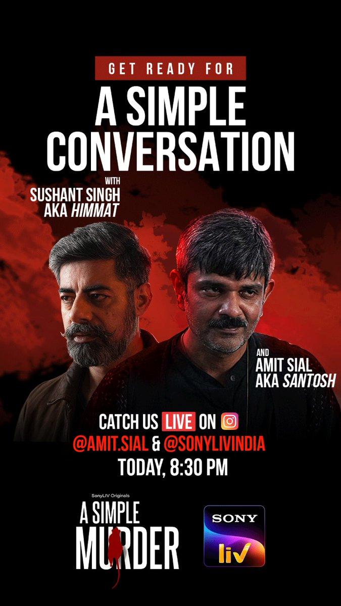 Let's have a simple conversation!! Instagram Live! @SonyLIV @JarPictures @pathak_sachin85 @sushant_says
