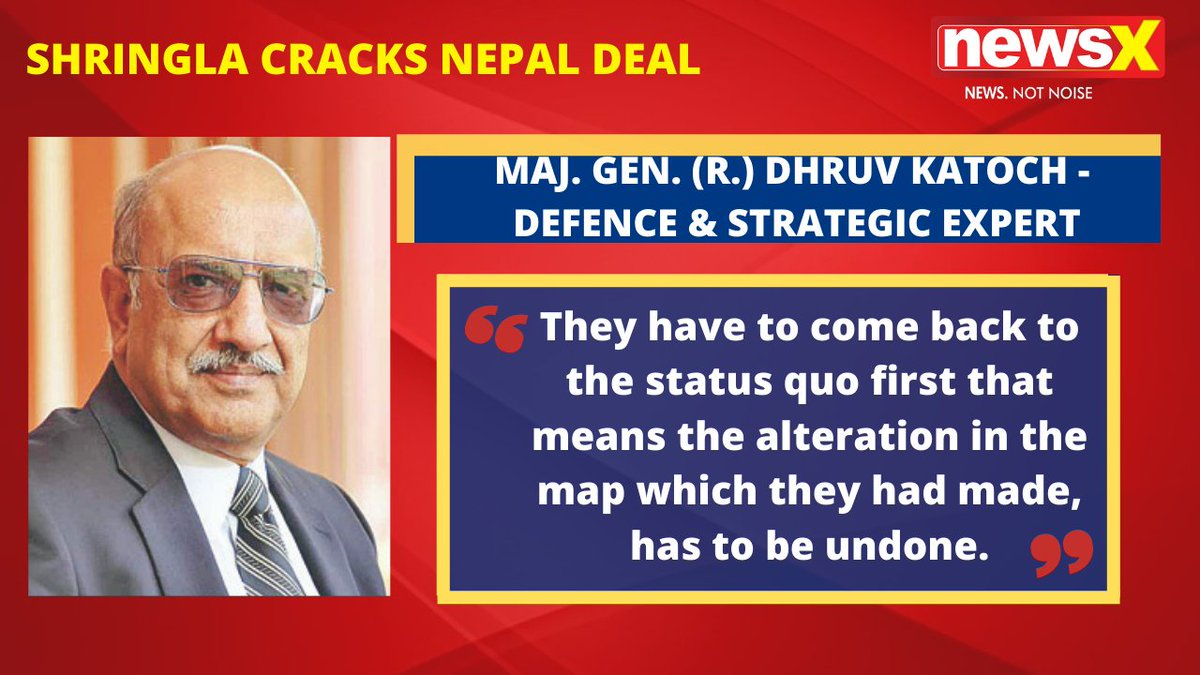 #MissionSaveNepal | They have to come back to the status quo first that means the alteration in the map which they had made, has to be undone. : MAJ. GEN. (R.) Dhruv Katoch - Defence & Strategic Expert  (@Dhruv_CK) on #NewsX  @malhotravineet7