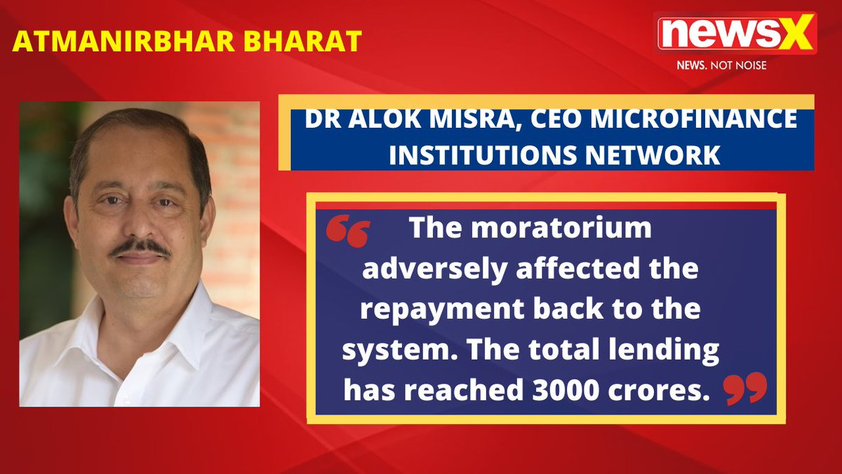 #AtmanirbharBharat | The moratorium adversely affected the repayment back to the system. The total lending has reached 3000 crores. The Demand has come back. : Dr Alok Misra, CEO & Director Microfinance Institutions Network (@misraalok) on #NewsX @malhotravineet7 @BWBusinessworld