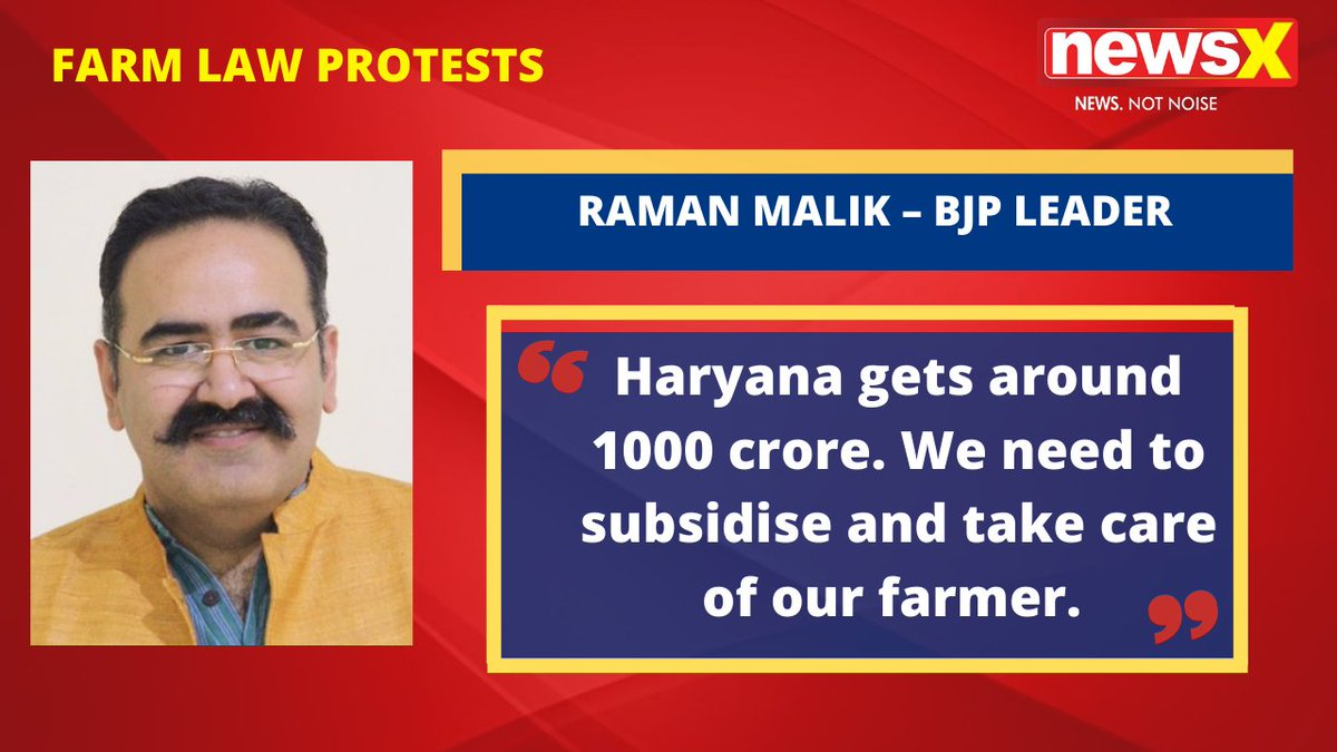 #DiliChaloProtests | We are ready to conceal. Haryana gets around 1000 crore. We need to subsidise and take care of our farmer. : Raman Malik – BJP Leader (@ramanmalik) on #NewsX  @malhotravineet7