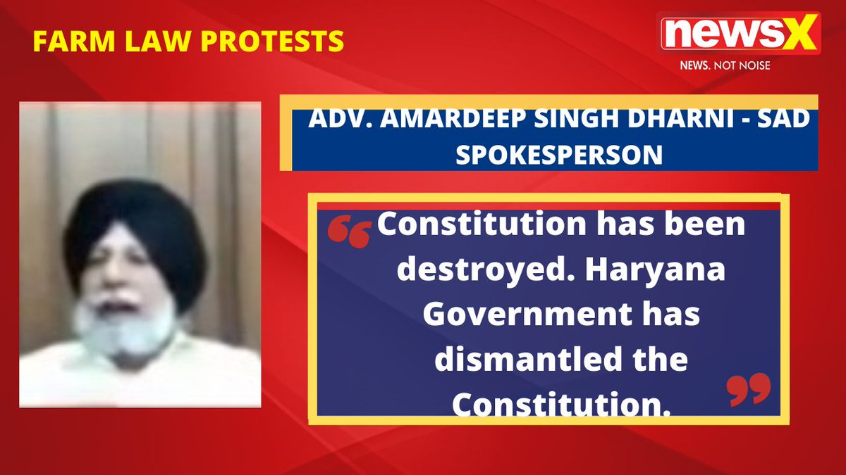 #DiliChaloProtests | Constitution has been destroyed. Haryana Government has dismantled the Constitution. : Adv. Amardeep Singh Dharni - Sad Spokesperson on #NewsX  @malhotravineet7