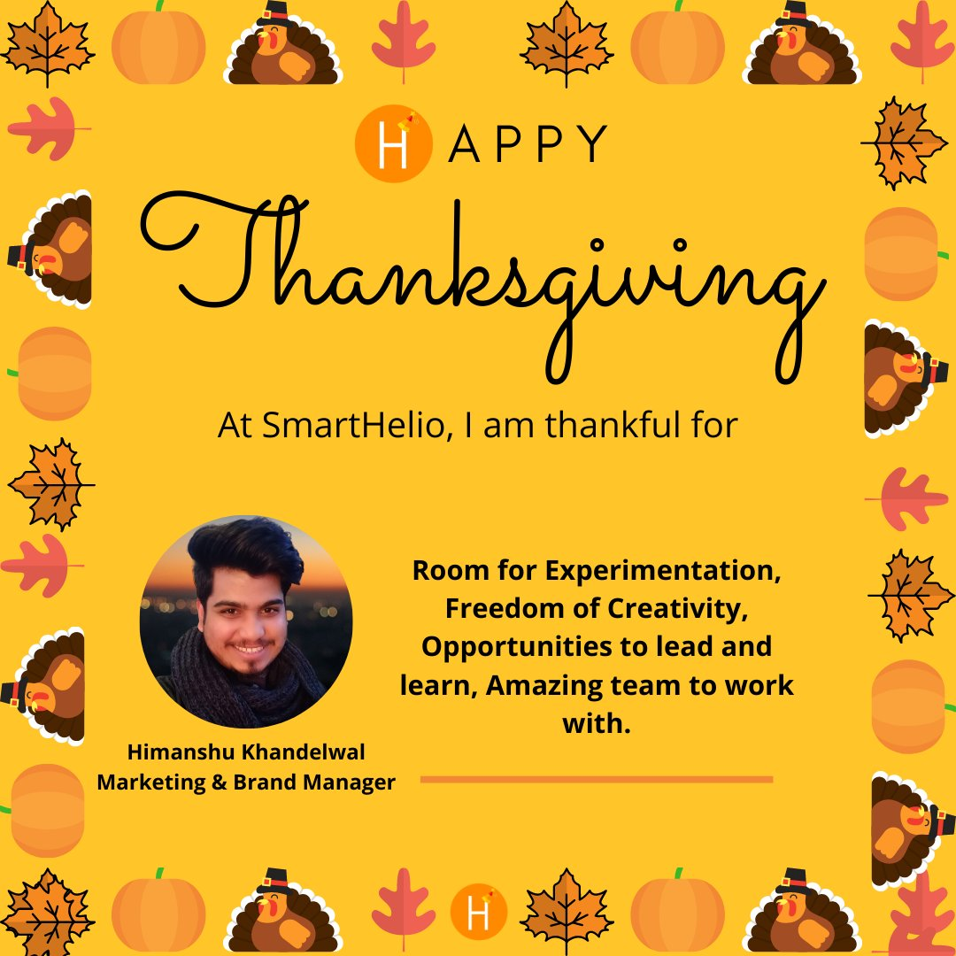 This #Thanksgiving, at SmartHelio, we asked our team about things they are grateful for, and here is what our Marketing and Brand Manager, @himanshumsw had to say. 🎉  #thanksgivingday #lifeatsmarthelio #smarthelio #renewables #solar #solarenergy #fridaymotivation #teamgoals