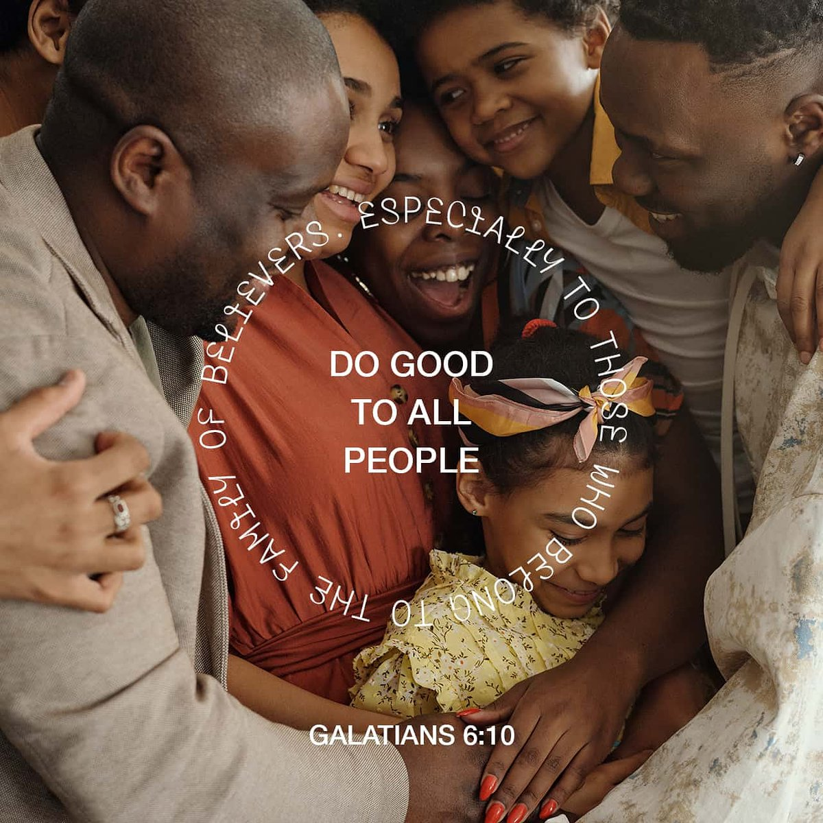So then, while we have the opportunity, let us do good to all, but especially to those who belong to the family of the faith. #Galatians 6:10 #wordofgod #verseoftheday #Jesus  #StayHome #StaySafe  #WeShallOvercome #GodBlessUsAll