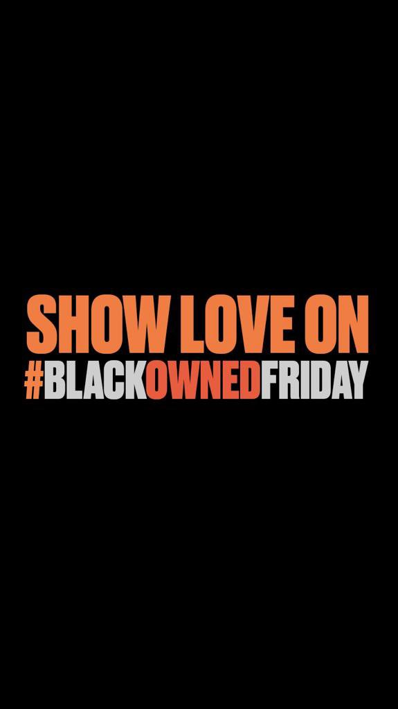 Today is the day, it is #BlackOwnedFriday. Make real change by shopping at black owned businesses today, and drop your favorite #blackownedbusiness in the comments too! Thank you to @usblackchambers @Google @BBHblacksheep and @BBHNewYork for your support in this initiative