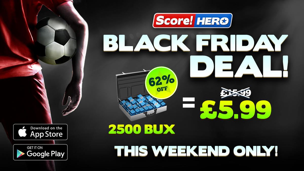 An outrageous deal to help your rise to glory in #ScoreHero this weekend! 🔝🏆