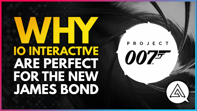 arekkz gaming - NEW VIDEO! Project 007 | Why IO Interactive Are Perfect for the New James Bond Game