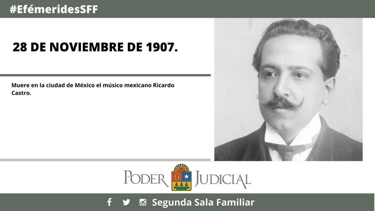Un día como hoy pero del año de 1907. Muere en la ciudad de México el músico mexicano Ricardo Castro. #Efemérides #PoderJudicial. https://t.co/IRRl5U4v3o
