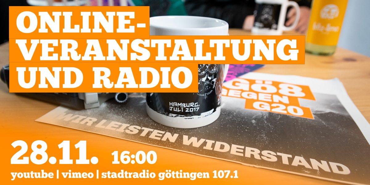 """""""Bundesweiter Aktionstag am Samstag, 28.11. zum Beginn der #G20 -#Rondenbarg #Prozess e"""" Onlineveranstaltung & Radio   28.11.  16 h auf Vimeo oder im @stadtradio_goe   veranstaltet von: """"Alerta! antifaschistische Radio aus #Göttingen"""" + """"Gö8 gegen G20"""""""