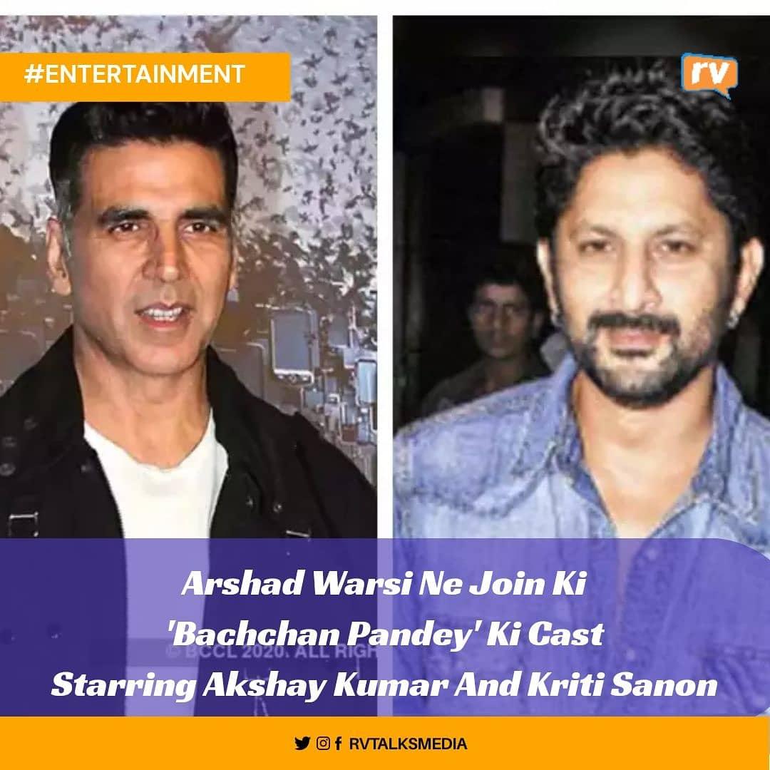 Actor Akshay kumar Aur Kriti Sanon Starrer 'Bacchan Pandey ' Ko Join Kiya Actor Arshad Warsi Ne 😍 @akshaykumar @kritisanon @ArshadWarsi #rvtalks #rvmedia #rvtalksmedia Ranbir #AmitabhBachchan #AkshayKumar #Bollywood #SalmanKhan #17YearsOfKalHoNaaHo #Pathan #BhushanKumar
