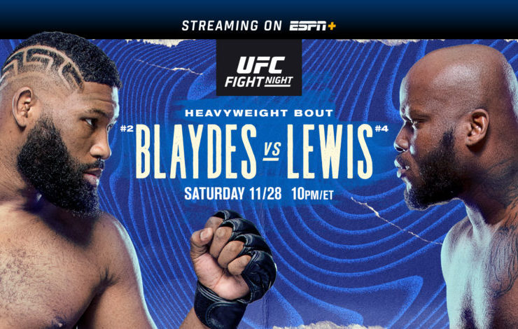 #UFCVegas15: Blaydes vs Lewis || Sat. November 28th || LIVE on #ESPN2 and #ESPNPlus  Here - https://t.co/7NMHeCv5Gq - #indieGameTrends #indiegames #VR #HTCVive #ocul, #Blaydes, #Lewis, #UFC https://t.co/Jqe72tf3wb