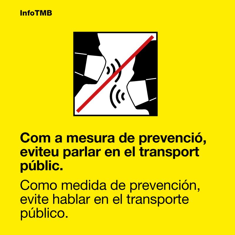 😷🤫 Com a mesura de prevenció, eviteu parlar en el transport públic.  ⛔️ Recorda: no està permès cap acte que suposi treure's la mascareta. ⛔️  👍 Gràcies per portar-la bé!    #covid19 #EtCuidesEnsCuides