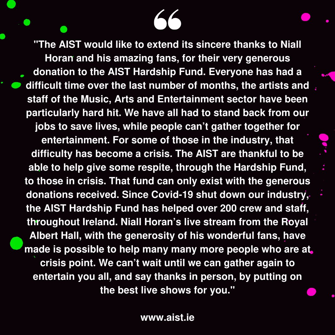 In addition, in Ireland the AIST Hardship fund are also able to help many more Irish crew with the donation that was made from the @NiallOfficial show.  Thanks again to Niall, his band & the fans 💚  #WeNeedCrew  #niallhoran #nialler  #wemakeevents