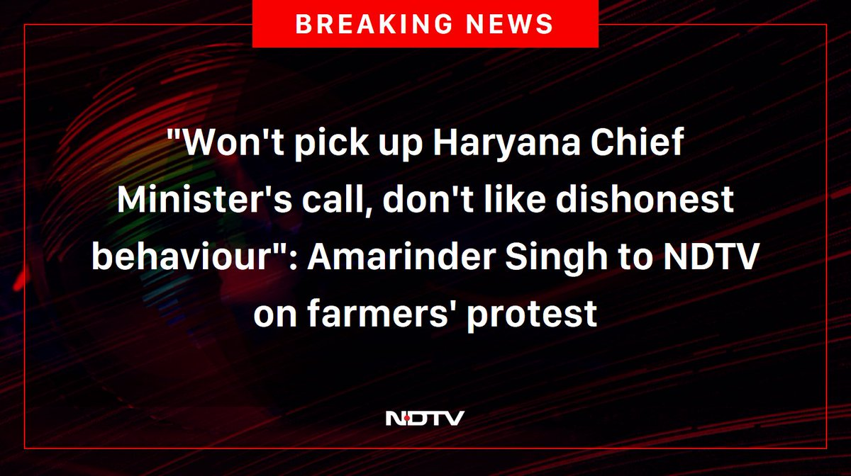 """Won't pick up Haryana Chief Minister's call, don't like dishonest behaviour"": Amarinder Singh to NDTV on farmers' protest"