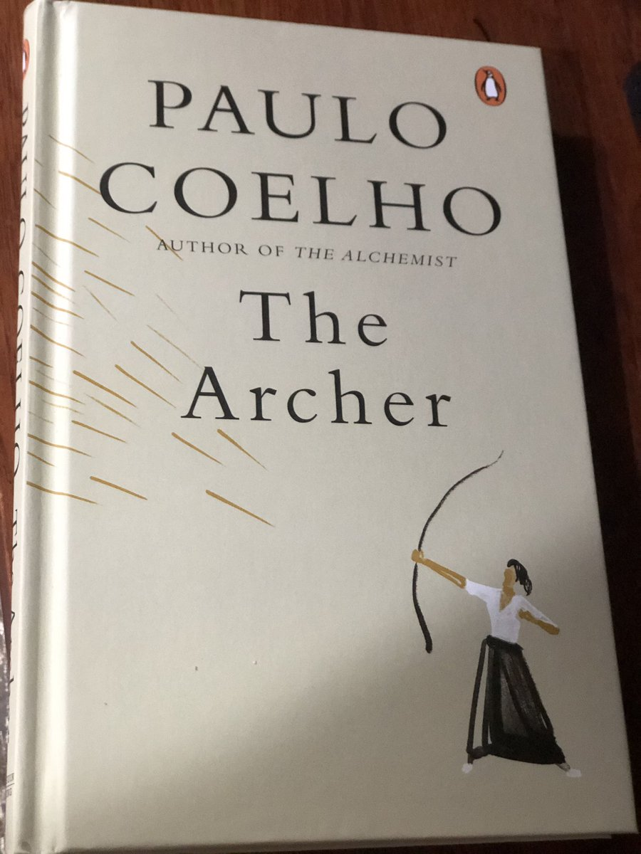 I was handed my very first @paulocoelho book at the mere age of 10. #TheAlchemist was the very first book, which inspired me to follow my dreams. After revering Paulo all these years & reading almost all his books, comes his book  #TheArcher which speaks volumes to my ❤️