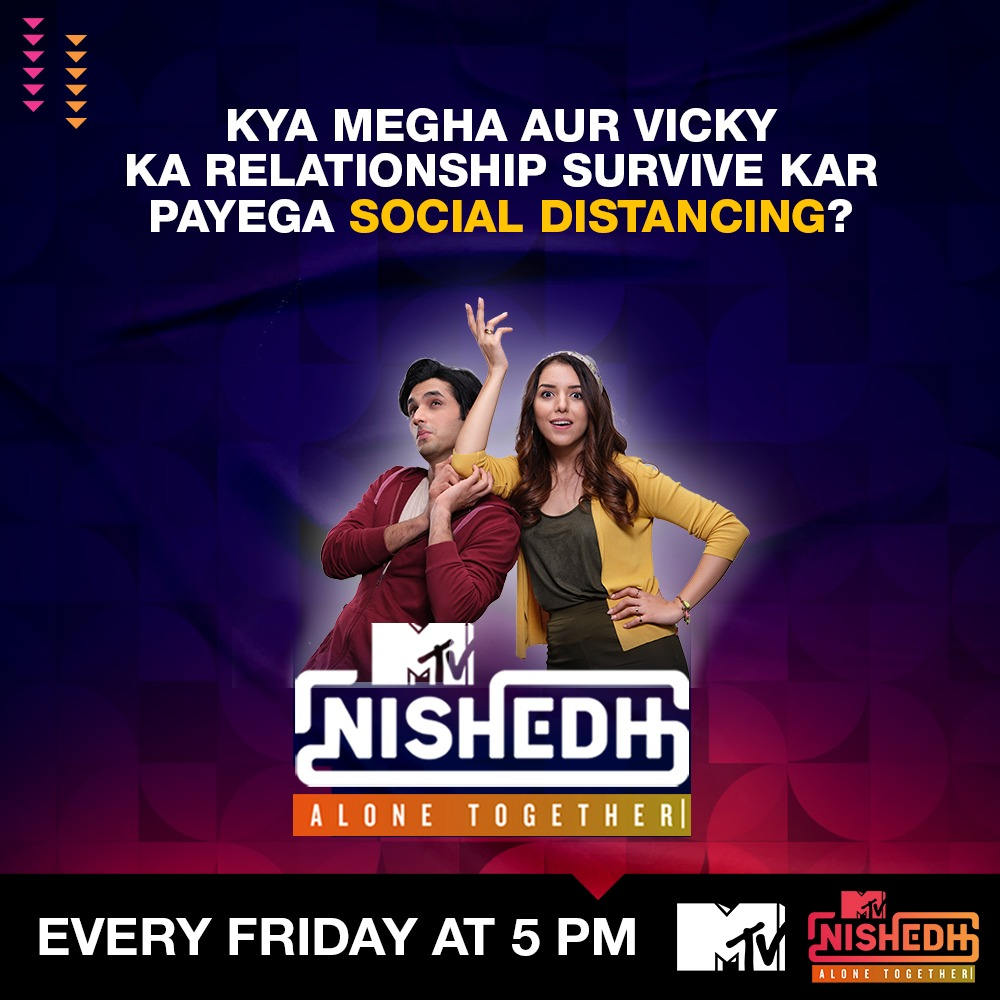 Iss lockdown me Megha aur Vicky ki relationship aage badegi ya nahi? Jaane ke liye dekhiye #MTVNishedh #AloneTogether, every Friday at 5 PM only on @MTVIndia & @MTVNishedh social channels. #KhulKeBol #SocialDistancing
