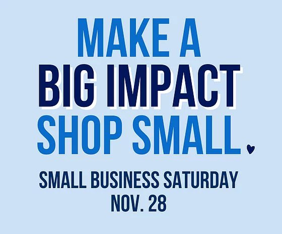 Today is Small Business Saturday! By supporting small business you make a really BIG impact in our community. Shop small on small business Saturday - and every day! Lots of our downtown shops will be open from 10-5. #shopsmall #smallbusinesssaturday #lovewhereyoulive